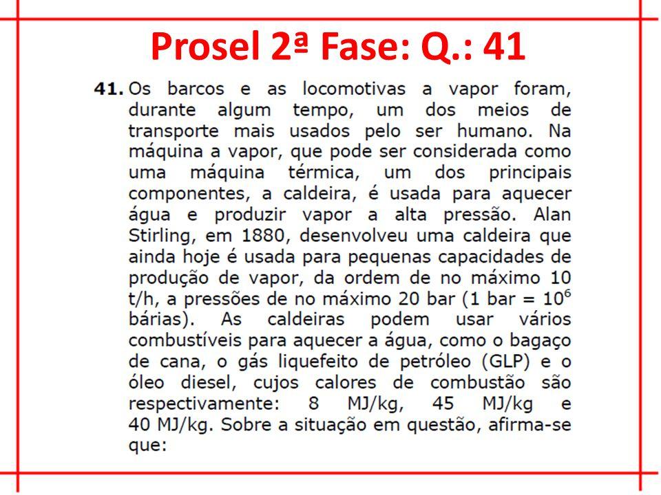 Prosel 2ª Fase: Q.: 41
