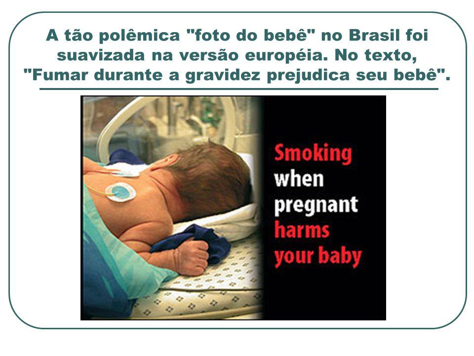 A tão polêmica foto do bebê no Brasil foi suavizada na versão européia.