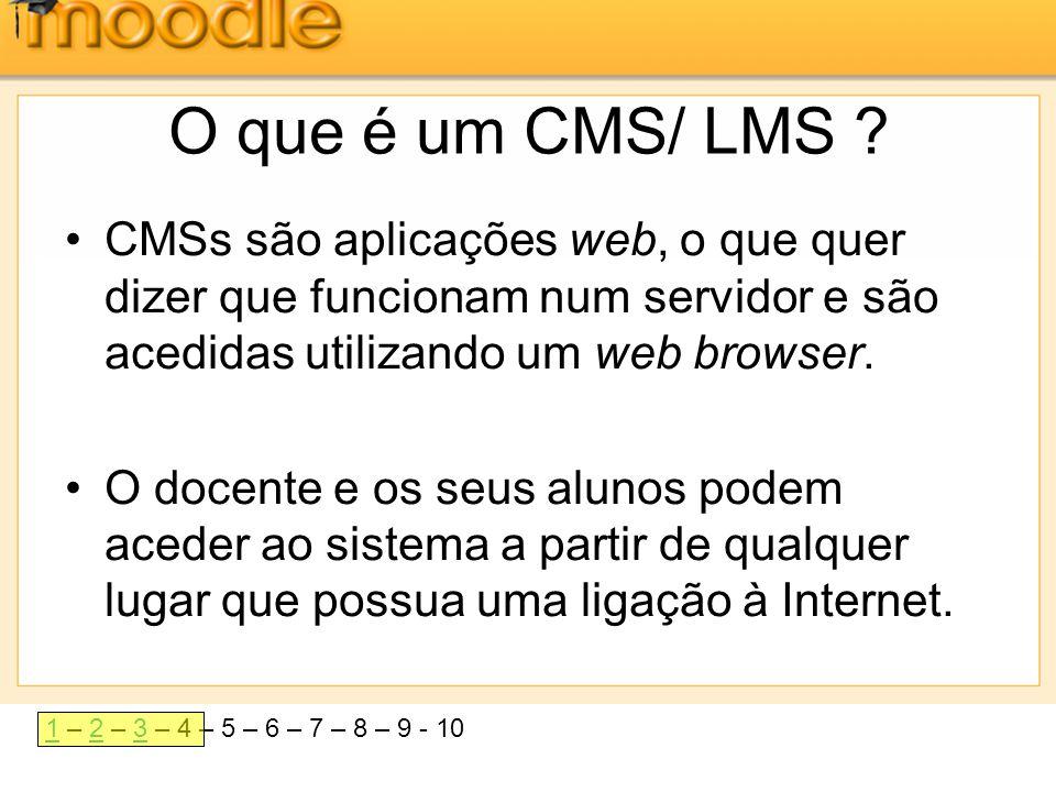 11 – 2 – 3 – 4 – 5 – 6 – 7 – 8 – 9 - 1023 O que é um CMS/ LMS ? •CMSs são aplicações web, o que quer dizer que funcionam num servidor e são acedidas u
