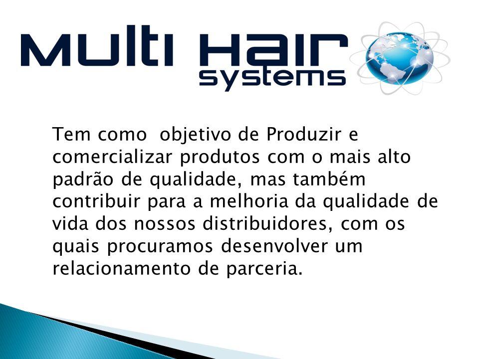 Tem como objetivo de Produzir e comercializar produtos com o mais alto padrão de qualidade, mas também contribuir para a melhoria da qualidade de vida