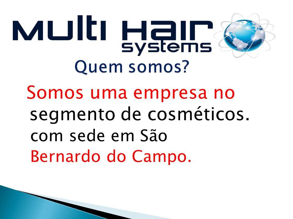 VENHA FAZER PARTE DO UNIVERSO MULTI HAIR SYSTEMS.