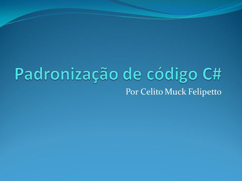 Por Celito Muck Felipetto