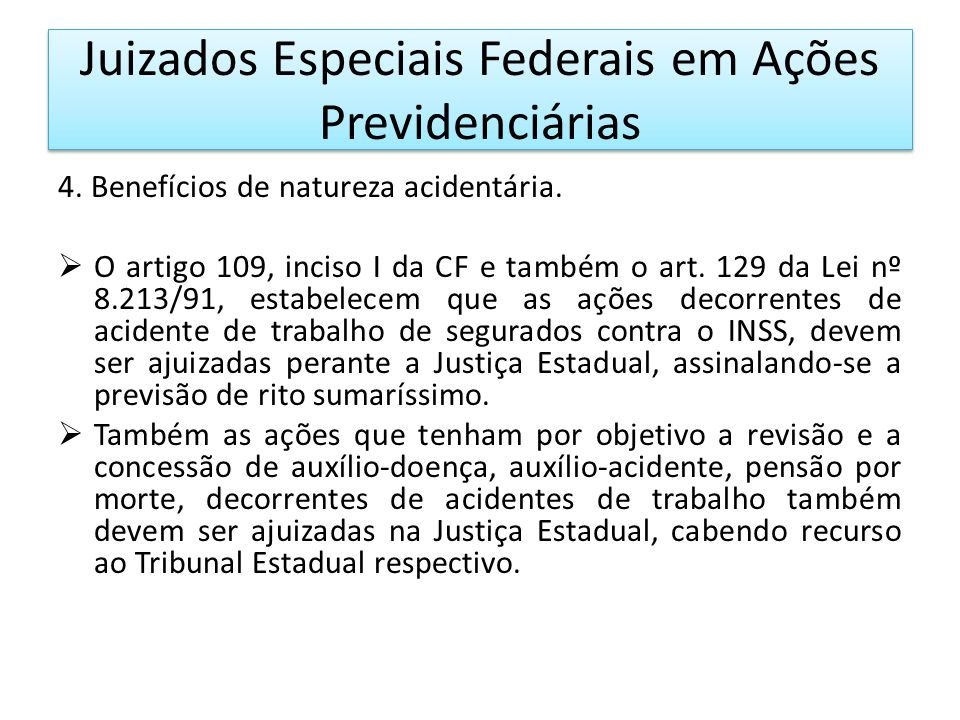 Juizados Especiais Federais em Ações Previdenciárias 4.