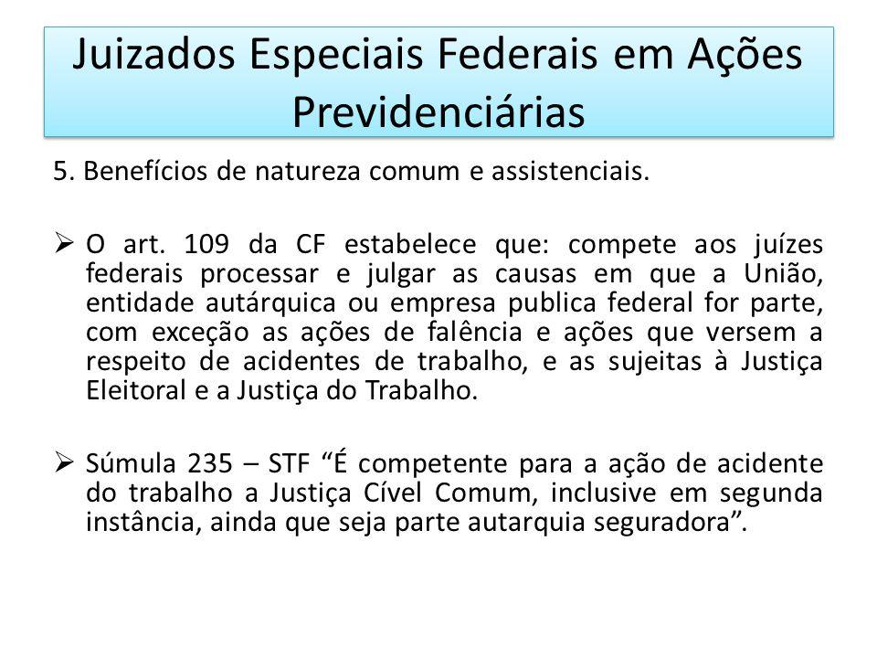 Juizados Especiais Federais em Ações Previdenciárias 5.