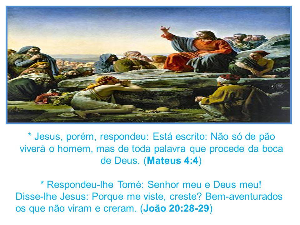 * AS PALAVRAS São DESPEDICADAS QUANDO JOGADAS AS PESSOAS QUE Não DESEJAM A VERDADE: Não deis aos cães o que é santo, nem lanceis ante os porcos as vossas pérolas, para que não as pisem com os pés e, voltando-se, vos dilacerem.