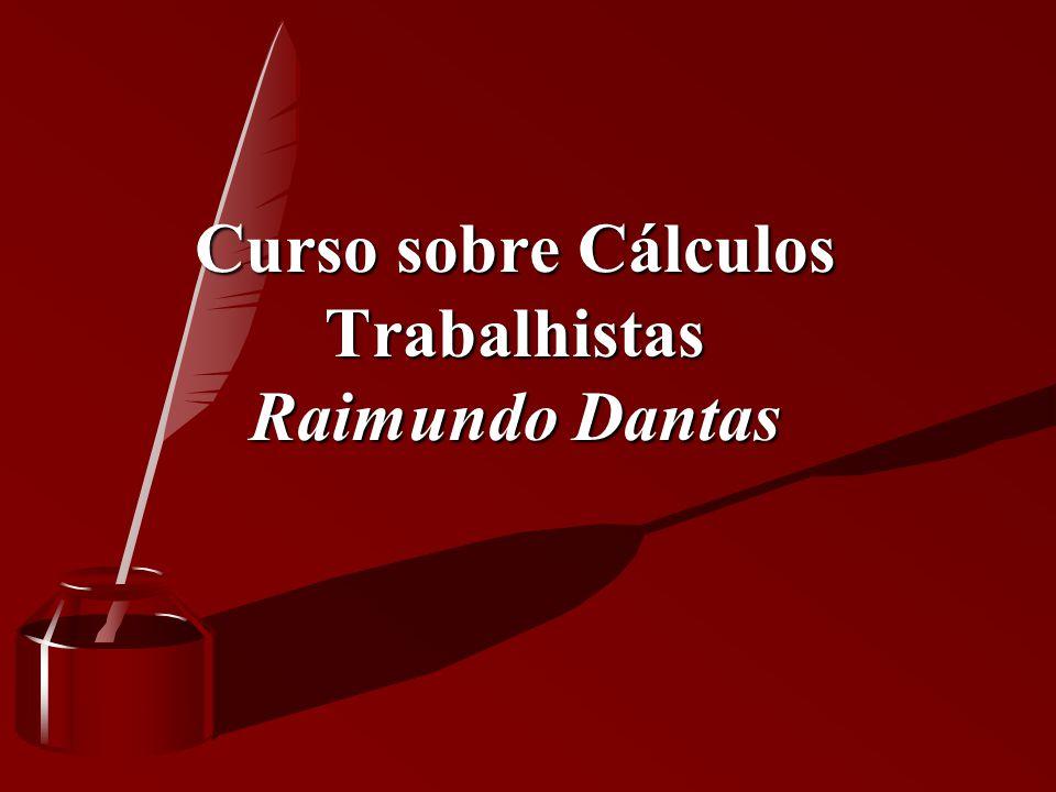 Curso sobre Cálculos Trabalhistas Raimundo Dantas