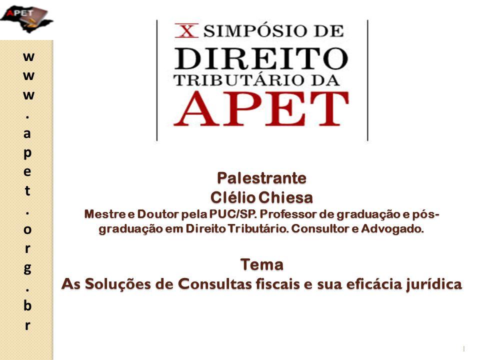 www.apet.org.brwww.apet.org.br A questão da possibilidade de revisão de ofício ou provocada de decisão proferida em consulta fiscal 22