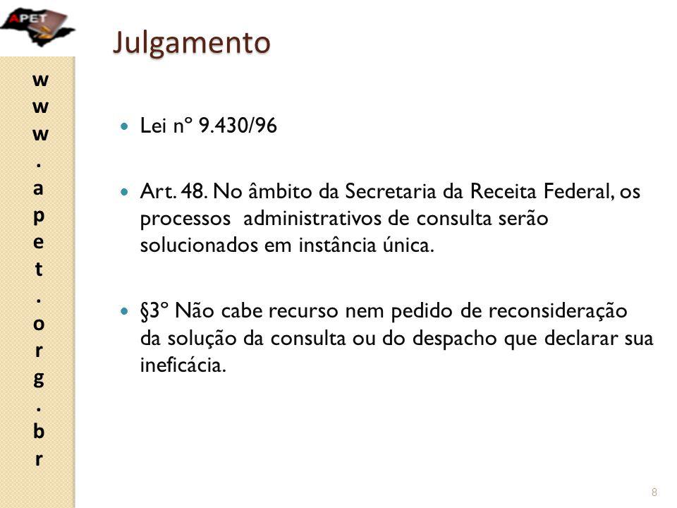 www.apet.org.brwww.apet.org.br Efeitos da consulta  Decreto nº 7574/11  Art.