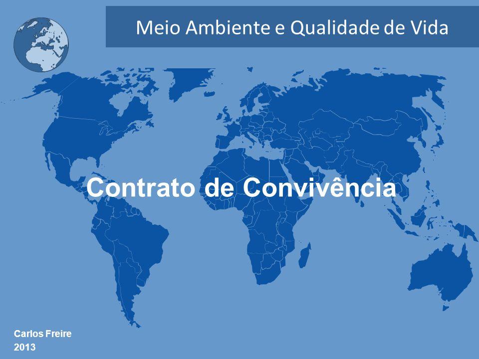 Carlos Freire 2013 Meio Ambiente e Qualidade de Vida Contrato de Convivência