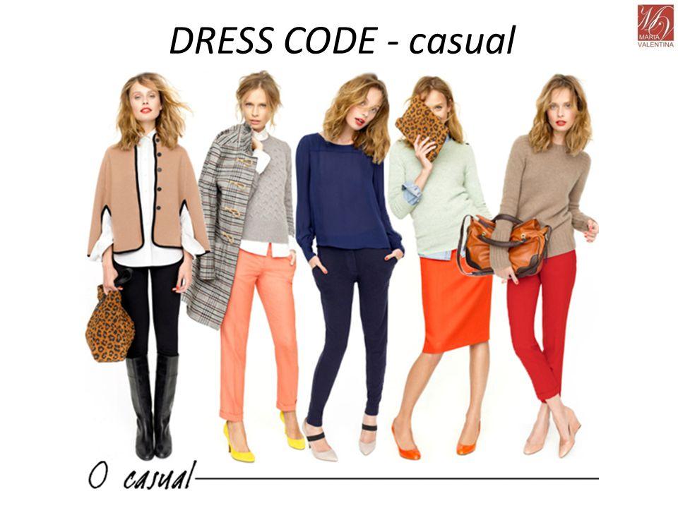 DRESS CODE - casual