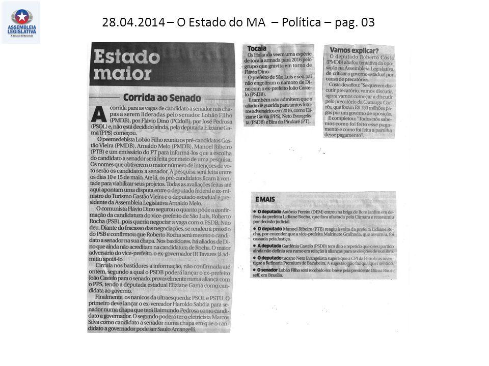 26.04.2014 – O Estado do MA – Política – pag. 02
