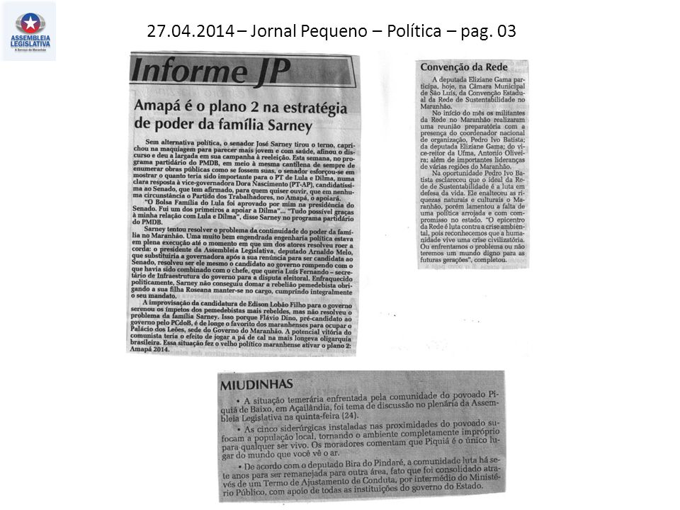 27.04.2014 – Jornal Pequeno – Política – pag. 03