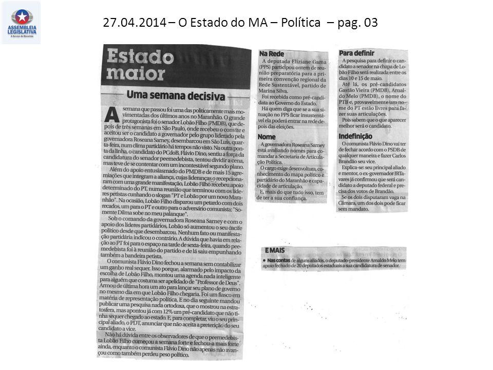 26.04.2014 – Jornal Pequeno – Política – pag. 03