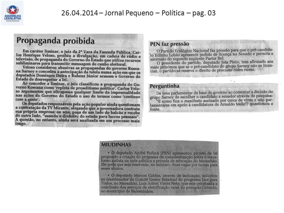 26.04.2014 – O Imparcial – Política – pag. 03