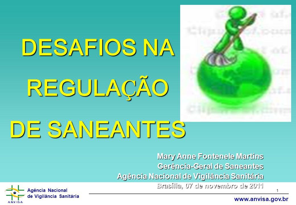 Agência Nacional de Vigilância Sanitária www.anvisa.gov.br 32 Futuras Regulamentações  Produtos para tratamento de água (piscina);  Unificação das normas de rotulagem;  Utilização do GHS (Global Harmonization System).