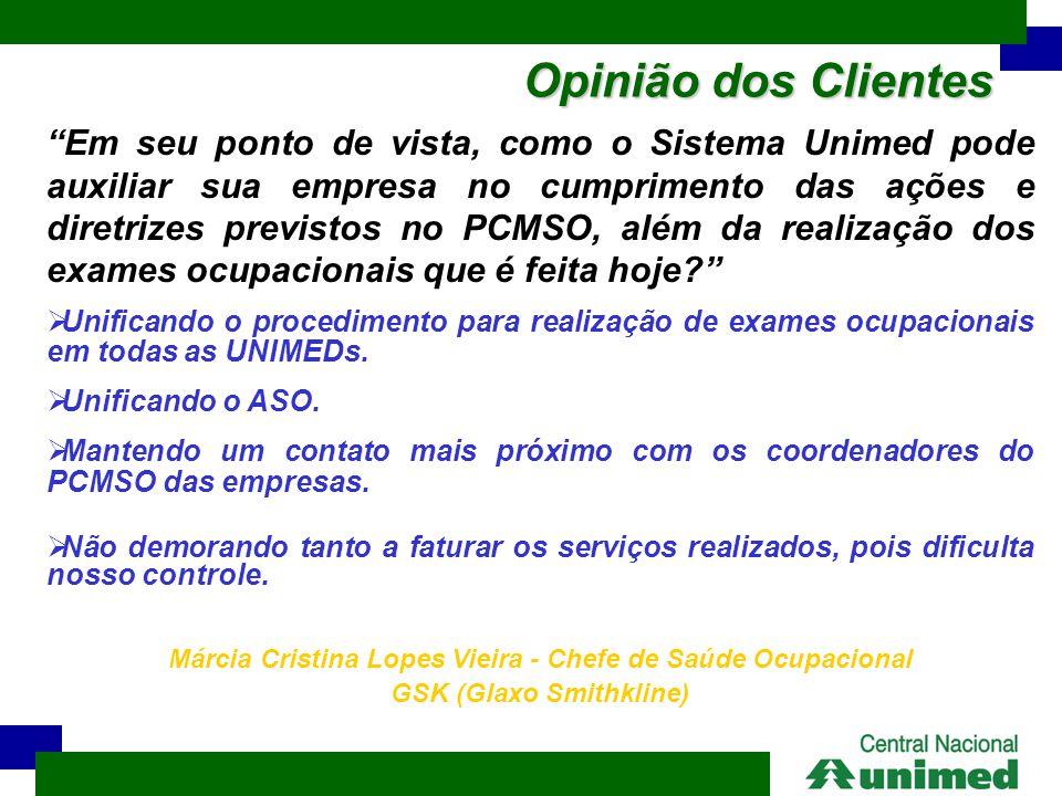 """Opinião dos Clientes """"Em seu ponto de vista, como o Sistema Unimed pode auxiliar sua empresa no cumprimento das ações e diretrizes previstos no PCMSO,"""