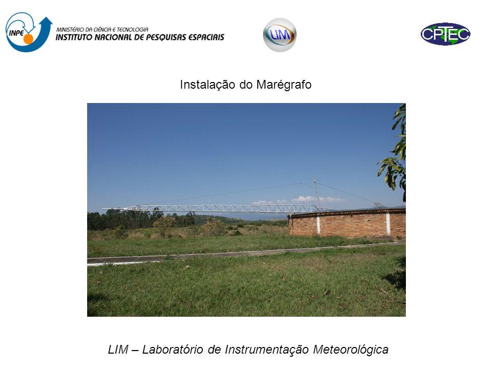 LIM – Laboratório de Instrumentação Meteorológica Local de instalação do marégrafo Altura de ~ 9 metros