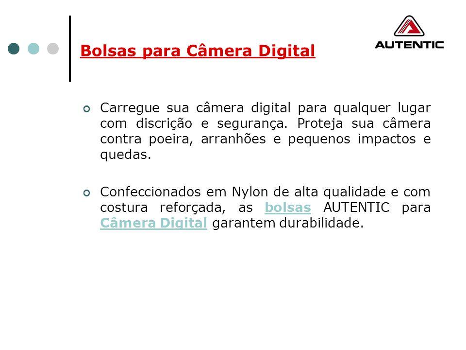 Bolsas para Câmera Digital Carregue sua câmera digital para qualquer lugar com discrição e segurança. Proteja sua câmera contra poeira, arranhões e pe