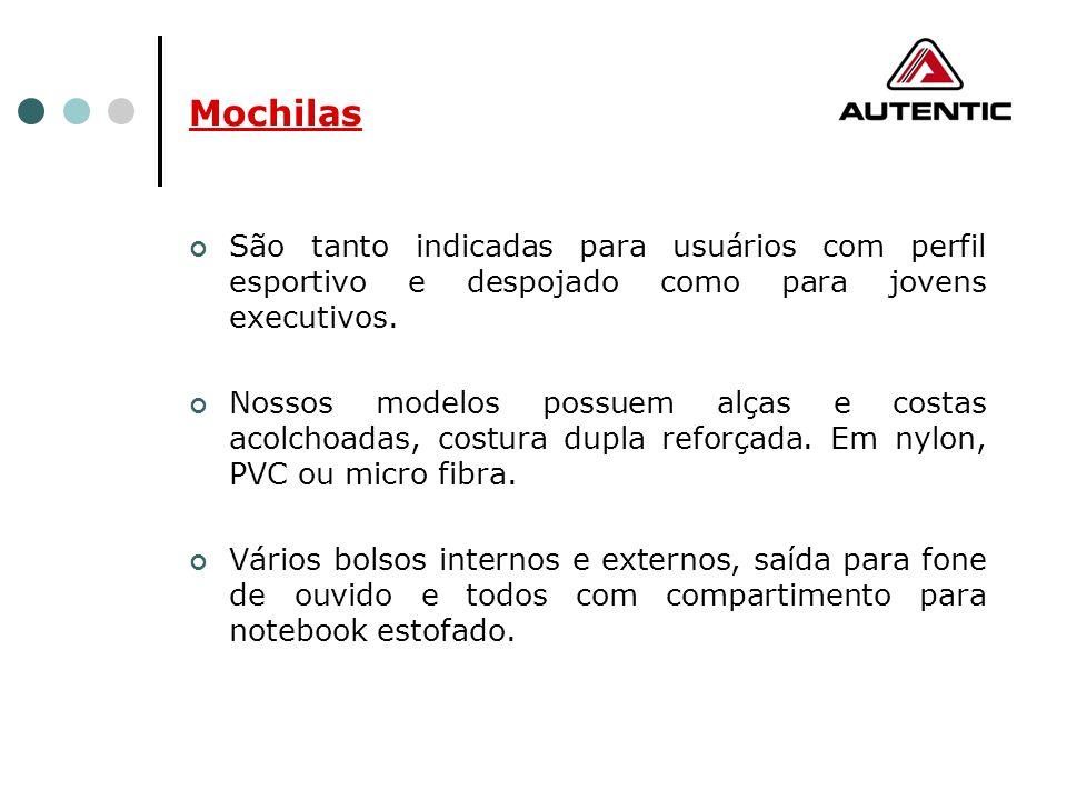 Mochilas São tanto indicadas para usuários com perfil esportivo e despojado como para jovens executivos. Nossos modelos possuem alças e costas acolcho