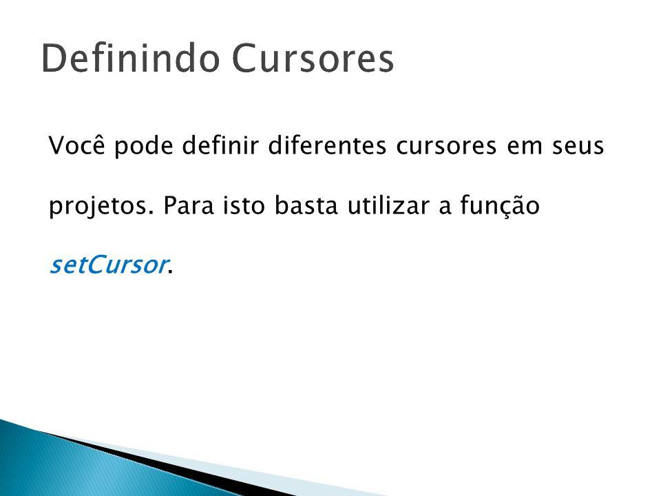 public class Principal extends Frame { public static void main(String[] args){new Principal();} Principal() { super( Uso de Cursor ); addWindowListener(new WindowAdapter() {public void windowClosing(WindowEvent e){System.exit(0);}}); setSize(400, 400); setCursor(Cursor.getPredefinedCursor(Cursor.CROSSHAIR_CURSOR)); show(); }