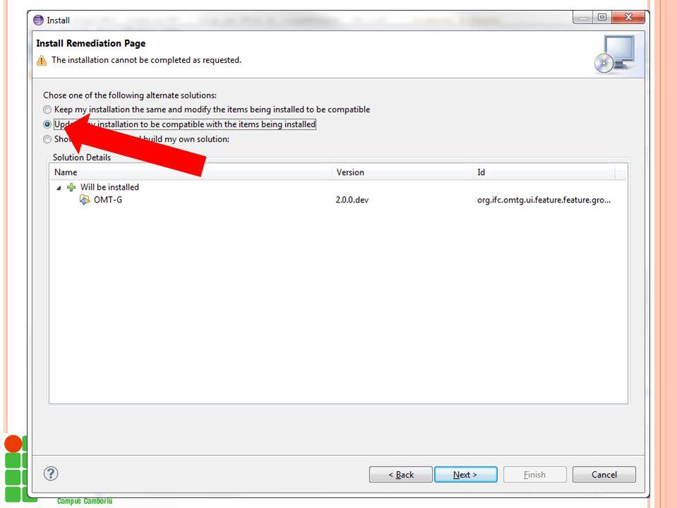 """Na IDE Eclipse...  Caso aparecer uma mensagem informando que não foi possível completar a instalação...  Selecione """"Update my installation to be com"""