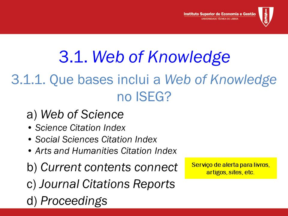 3.1.1. Que bases inclui a Web of Knowledge no ISEG.