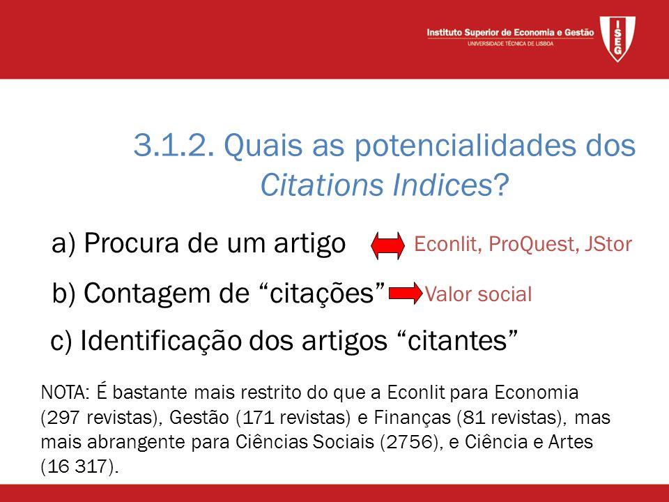 a) Procura de um artigo 3.1.2. Quais as potencialidades dos Citations Indices.