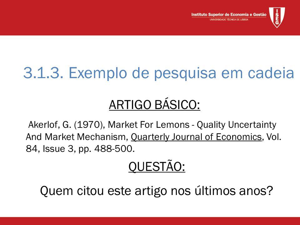 3.1.3. Exemplo de pesquisa em cadeia ARTIGO BÁSICO: Akerlof, G.