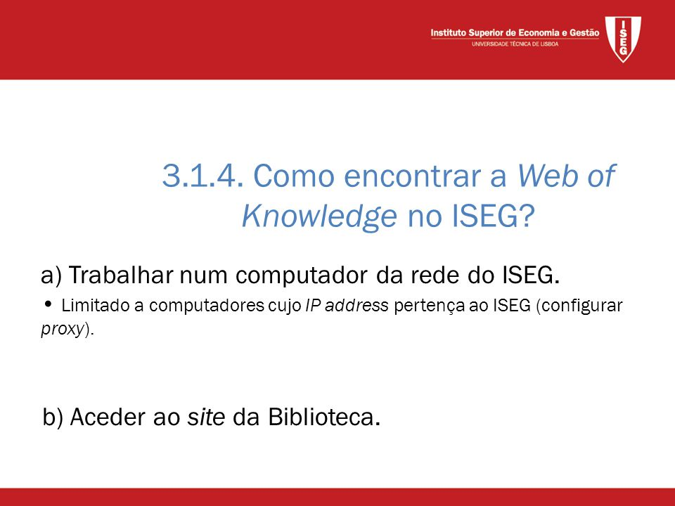 3.1.4. Como encontrar a Web of Knowledge no ISEG.