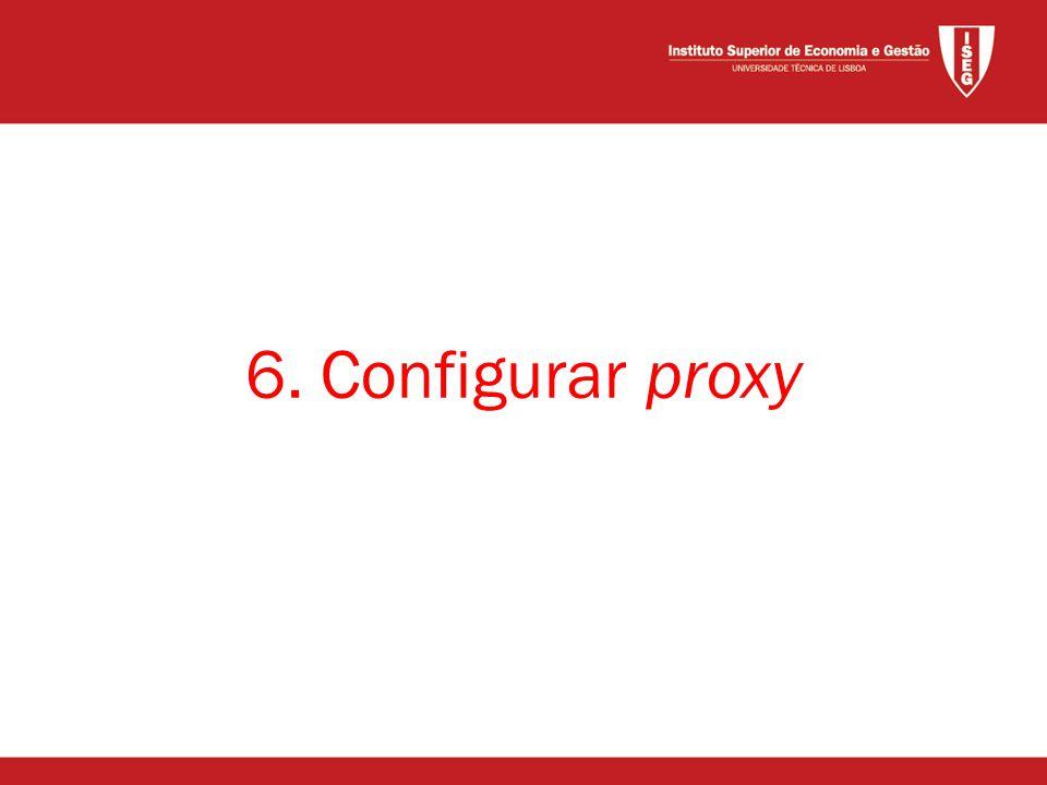 6. Configurar proxy