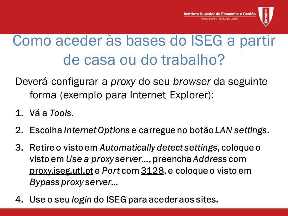 Deverá configurar a proxy do seu browser da seguinte forma (exemplo para Internet Explorer): 1.Vá a Tools.