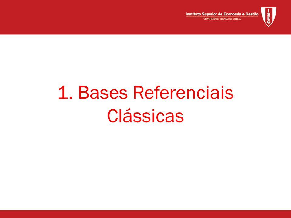 1. Bases Referenciais Clássicas