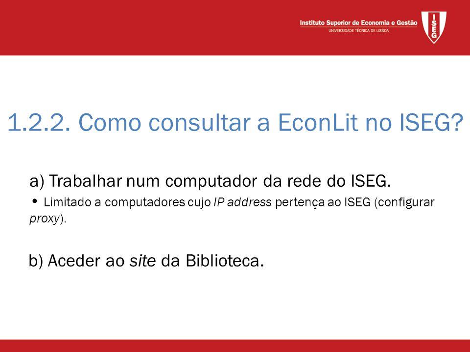 1.2.2. Como consultar a EconLit no ISEG. b) Aceder ao site da Biblioteca.