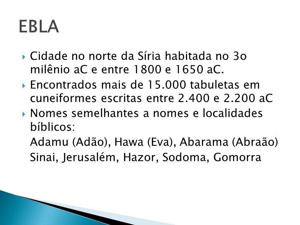  Cidade no norte da Síria habitada no 3o milênio aC e entre 1800 e 1650 aC.