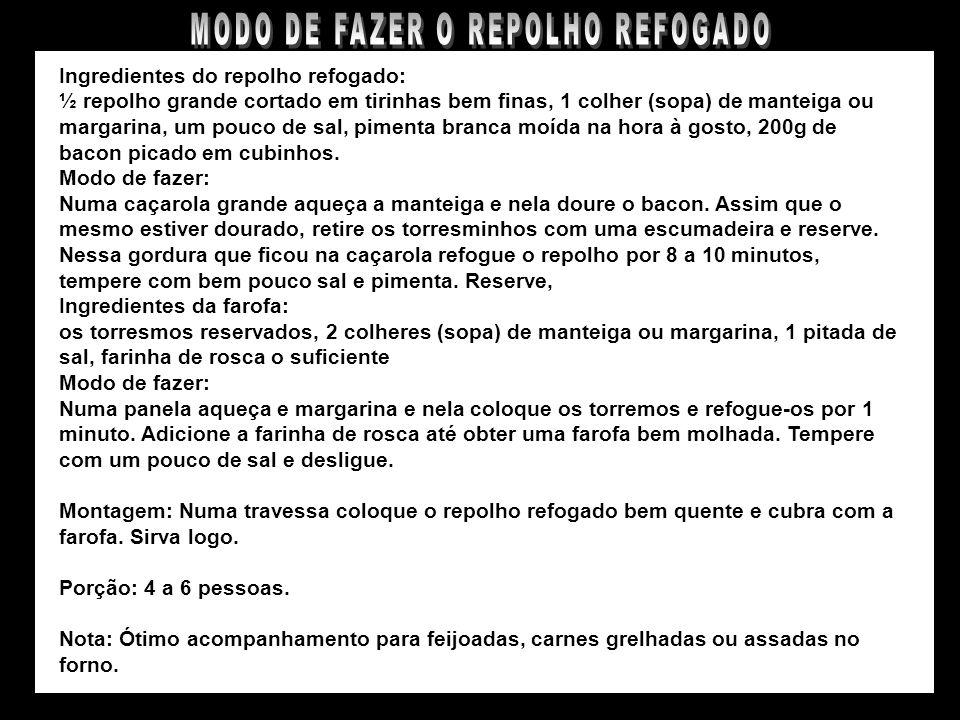 REPOLHO REFOGADO COM FAROFA DE BACON