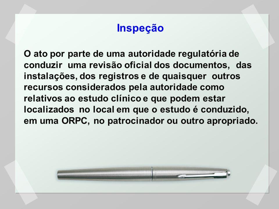 Inspeção O ato por parte de uma autoridade regulatória de conduzir uma revisão oficial dos documentos, das instalações, dos registros e de quaisquer o