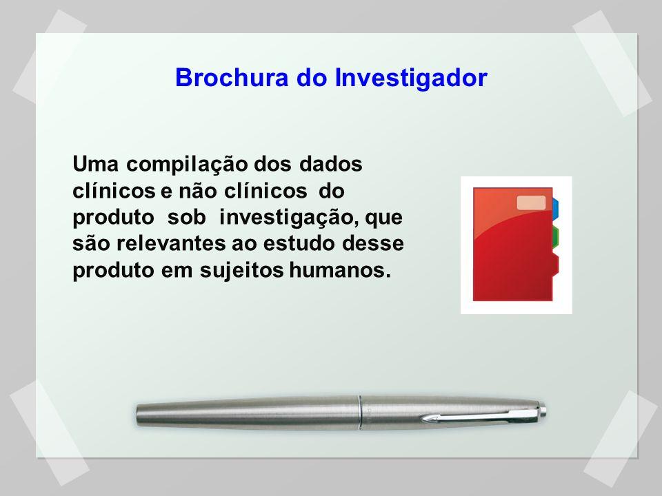 Uma compilação dos dados clínicos e não clínicos do produto sob investigação, que são relevantes ao estudo desse produto em sujeitos humanos. Brochura