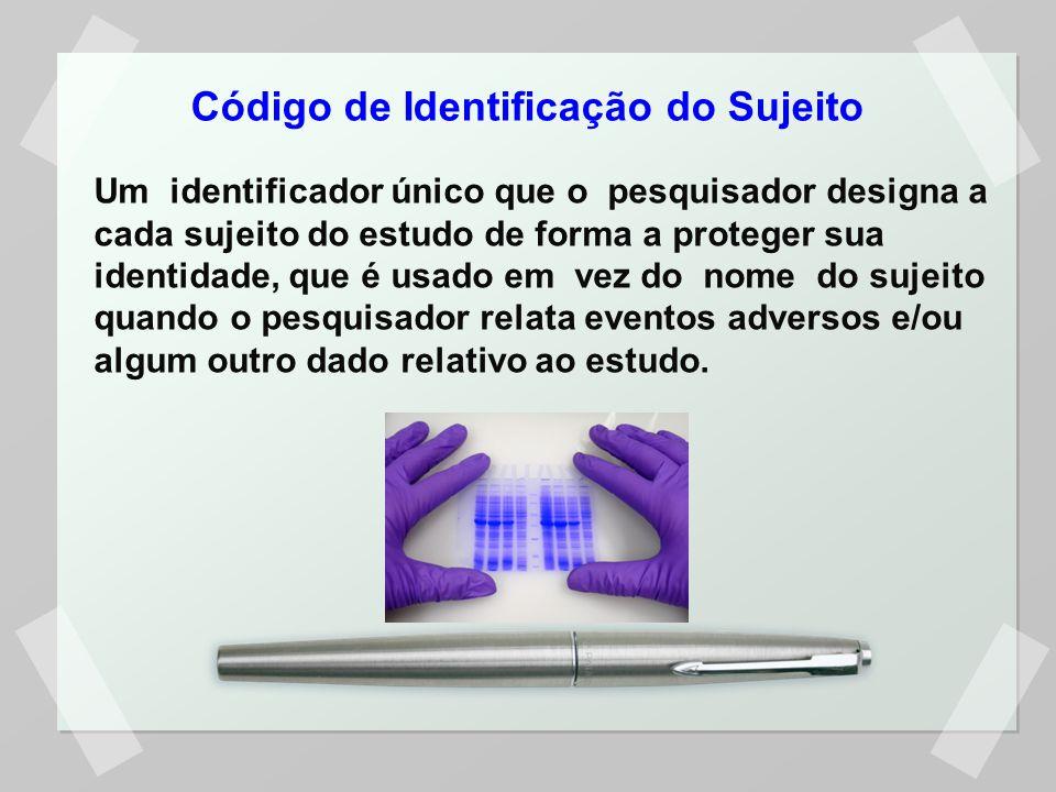 Código de Identificação do Sujeito Um identificador único que o pesquisador designa a cada sujeito do estudo de forma a proteger sua identidade, que é usado em vez do nome do sujeito quando o pesquisador relata eventos adversos e/ou algum outro dado relativo ao estudo.