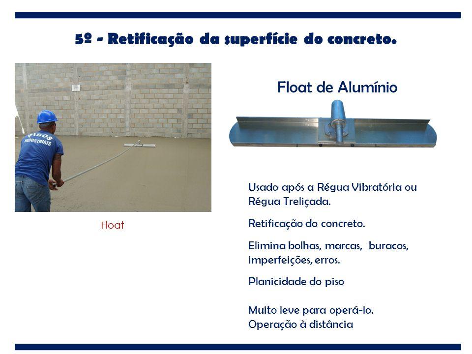 Usado após a Régua Vibratória ou Régua Treliçada. Retificação do concreto. Elimina bolhas, marcas, buracos, imperfeições, erros. Planicidade do piso M