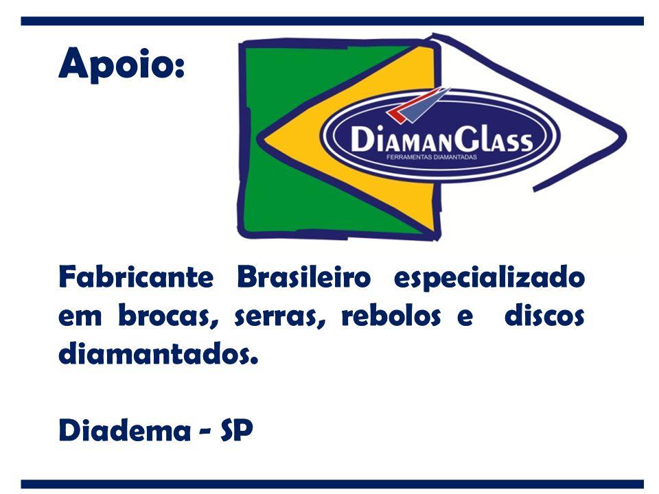 Apoio: Fabricante Brasileiro especializado em brocas, serras, rebolos e discos diamantados. Diadema - SP