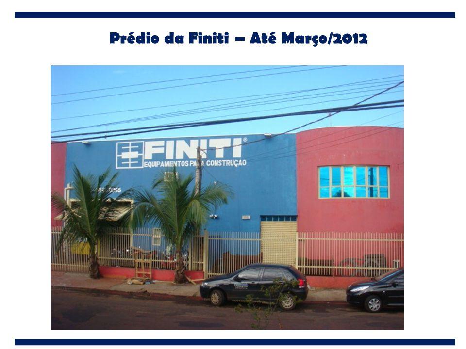 Prédio da Finiti – Até Março/2012