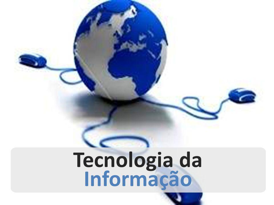 . Tecnologia da Informação