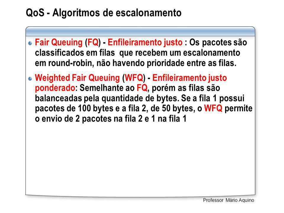 QoS - Algoritmos de escalonamento Fair Queuing (FQ) - Enfileiramento justo : Os pacotes são classificados em filas que recebem um escalonamento em round-robin, não havendo prioridade entre as filas.
