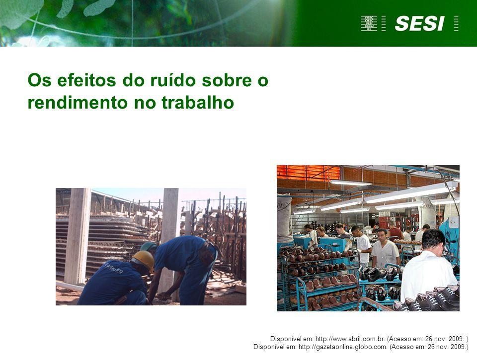 Disponível em: http://www.abril.com.br. (Acesso em: 26 nov. 2009. ) Disponível em: http://gazetaonline.globo.com. (Acesso em: 26 nov. 2009.) Os efeito