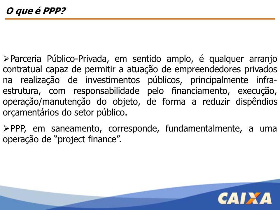 O que é PPP?  Parceria Público-Privada, em sentido amplo, é qualquer arranjo contratual capaz de permitir a atuação de empreendedores privados na rea