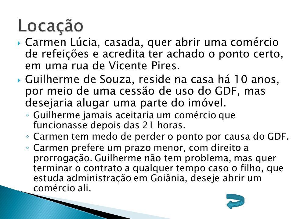  Carmen Lúcia, casada, quer abrir uma comércio de refeições e acredita ter achado o ponto certo, em uma rua de Vicente Pires.  Guilherme de Souza, r