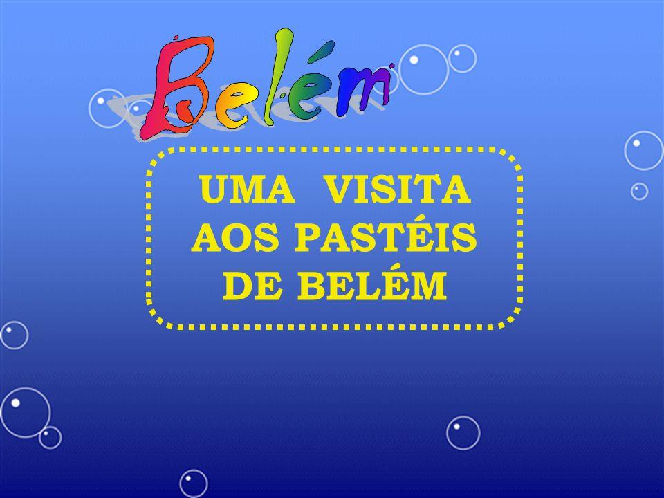 UMA VISITA AOS PASTÉIS DE BELÉM