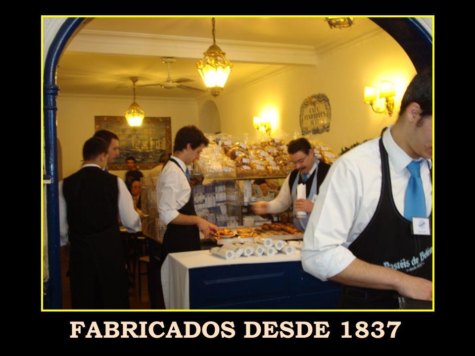 FABRICADOS DESDE 1837