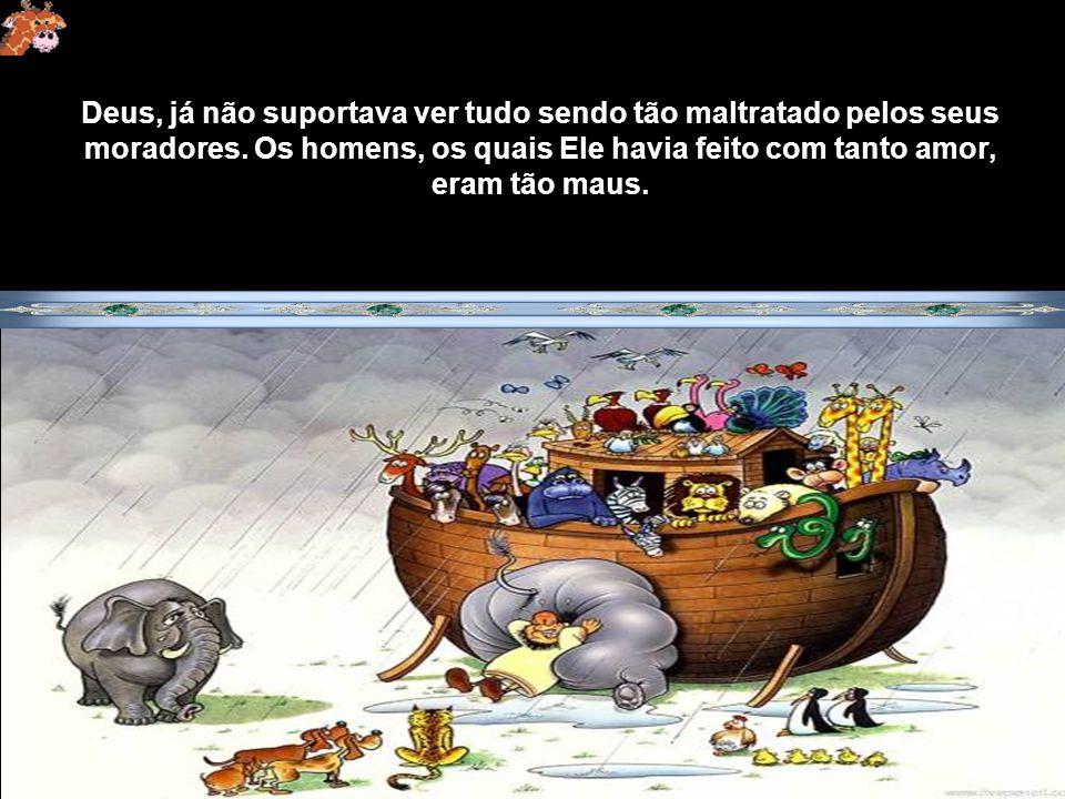 Noé era casado e tinha três filhos, que também eram casados. E Deus disse a Noé: Para mim chegou o fim de todos, pois a terra está cheia de maldade no