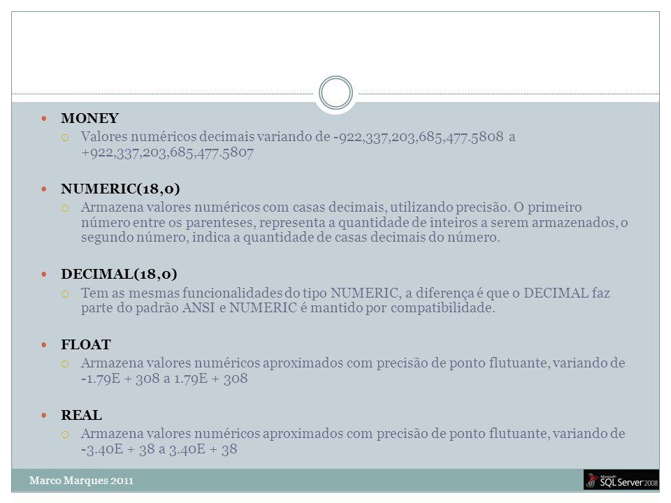 Notas  Tentar não introduzir caracteres especiais ou espaços na construção de tabelas, tais como:  Ex: ç ` : ;, etc…  A nível de informação o SQL Server Express suporta banco de dados de até 4GB.